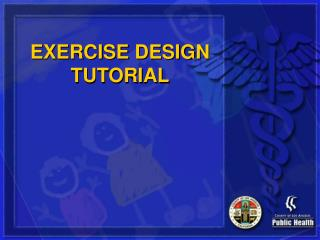 EXERCISE DESIGN TUTORIAL