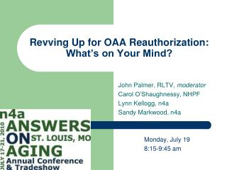 Revving Up for OAA Reauthorization: What's on Your Mind?