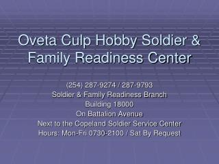 Oveta Culp Hobby Soldier & Family Readiness Center