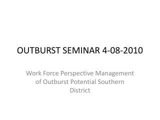 OUTBURST SEMINAR 4-08-2010