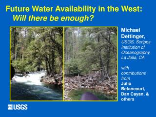 Future Water Availability in the West: 	 Will there be enough?