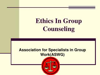 Ethics In Group Counseling