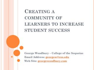 Creating a community of learners to increase student success