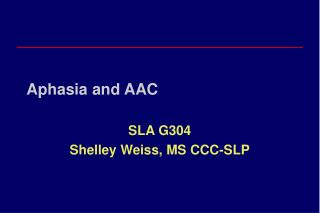 Aphasia and AAC