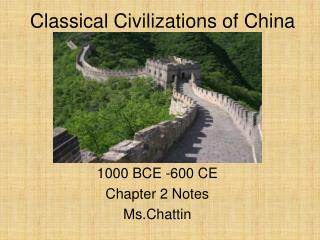 Classical Civilizations of China