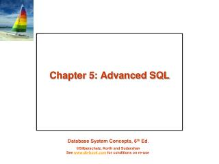 Chapter 5: Advanced SQL