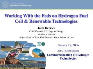 January 18, 2006 ABA Teleconference Commercialization of Hydrogen Technologies