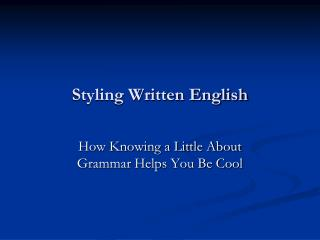 Styling Written English