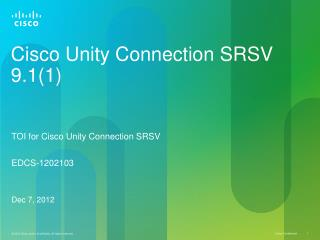 Cisco Unity Connection SRSV 9.1(1)