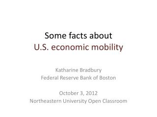 Some facts about  U.S. economic mobility