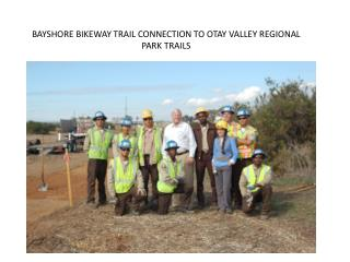 BAYSHORE BIKEWAY TRAIL CONNECTION TO OTAY VALLEY REGIONAL PARK TRAILS