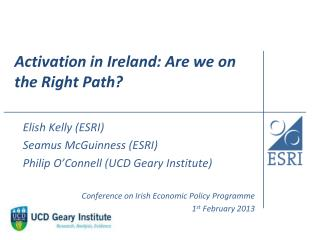 Activation in Ireland: Are we on the Right Path?