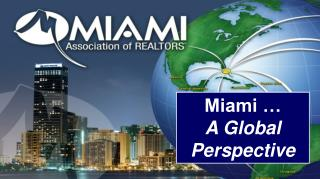 Miami … A Global Perspective