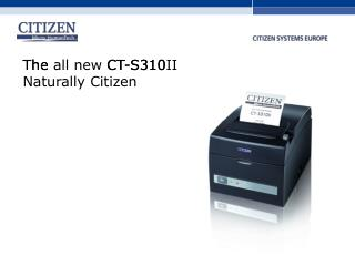 The all new CT-S310II Naturally Citizen
