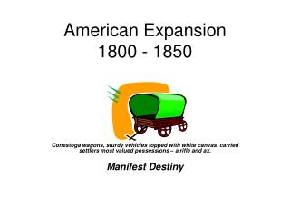 American Expansion 1800 - 1850