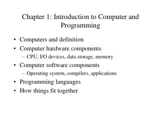 Chapter 1: Introduction to Computer and Programming