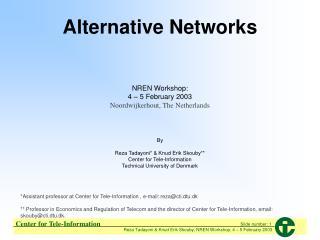 Alternative Networks