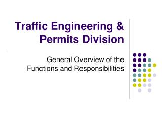 Traffic Engineering & Permits Division
