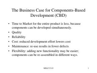 The Business Case for Components-Based Development (CBD)