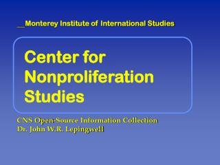 Center for Nonproliferation Studies