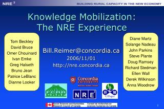 Knowledge Mobilization: The NRE Experience