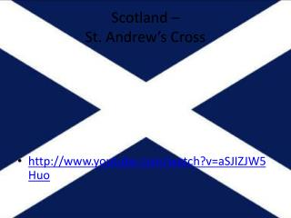 Scotland – St.  Andrew's  Cross