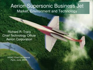 Aerion Supersonic Business Jet Market, Environment and Technology