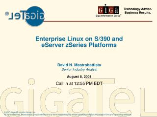 Enterprise Linux on S/390 and eServer zSeries Platforms