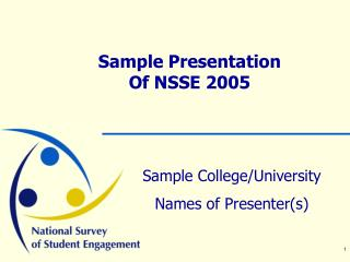 Sample Presentation  Of NSSE 2005