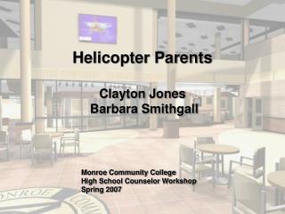 Helicopter Parents Clayton Jones Barbara Smithgall