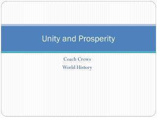 Unity and Prosperity