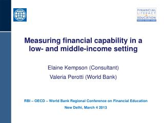 RBI – OECD – World Bank Regional Conference on Financial Education New Delhi, March 4 2013