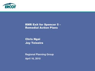 RMR Exit for Spencer 5 –  Remedial Action Plans