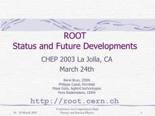 ROOT  Status and Future Developments