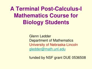 A Terminal Post-Calculus-I Mathematics Course for Biology Students