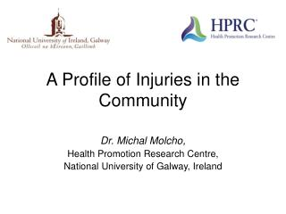 A Profile of Injuries in the Community