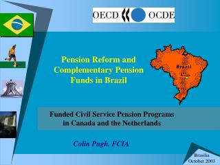 Pension Reform and Complementary Pension Funds in Brazil