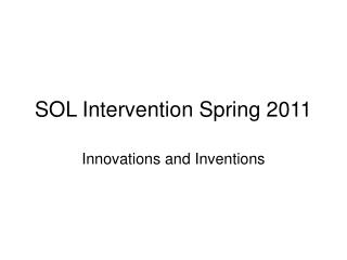 SOL Intervention Spring 2011