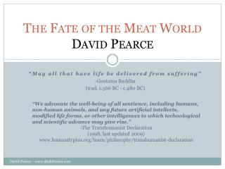The Fate of the Meat World David Pearce