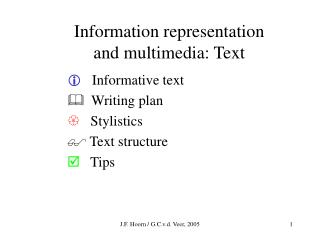 Information representation and multimedia: Text