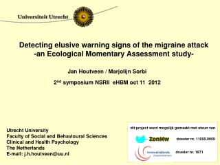Detecting elusive warning signs of the migraine attack -an Ecological Momentary Assessment study-