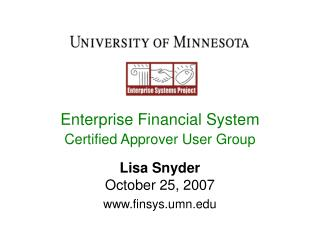 Enterprise Financial System  Certified Approver User Group