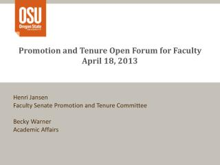 Promotion and Tenure Open Forum for Faculty April 18, 2013