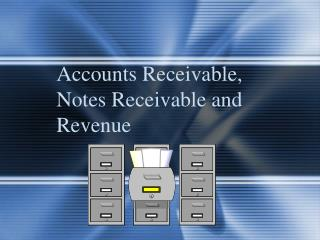Accounts Receivable, Notes Receivable and Revenue