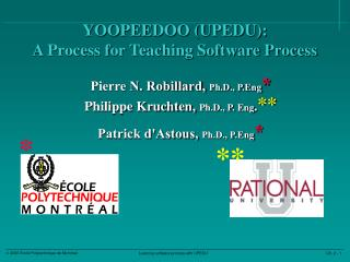 YOOPEEDOO (UPEDU):  A Process for Teaching Software Process