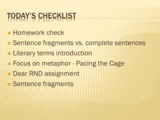 Today's Checklist
