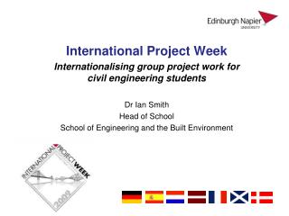 International Project Week Internationalising group project  work for  civil engineering students