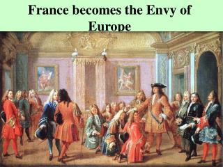 France becomes the Envy of Europe