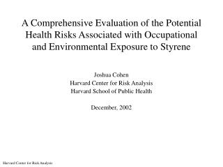 A Comprehensive Evaluation of the Potential Health Risks Associated with Occupational and Environmental Exposure to Styr