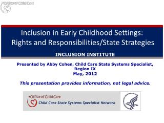 Inclusion in Early Childhood Settings:  Rights and Responsibilities/State Strategies